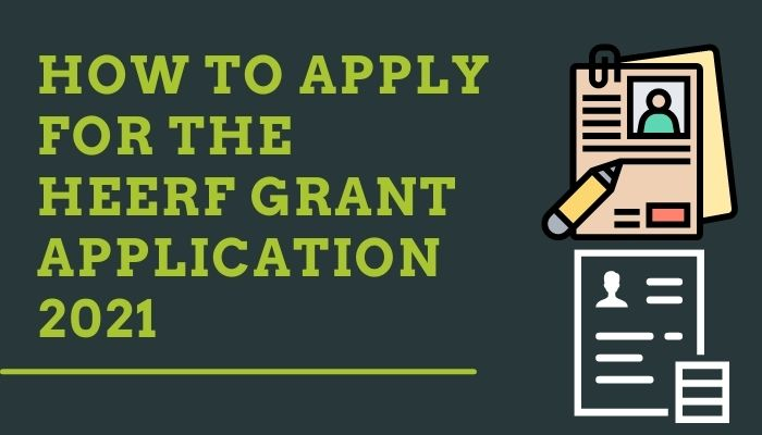How to apply for the HEERF grant application 2021