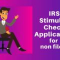 IRS Stimulus check application 2021