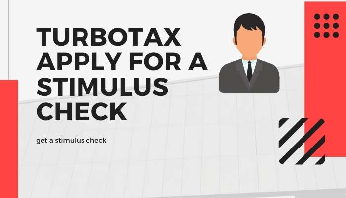 TurboTax Apply for a Stimulus Check