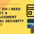 What do I need to get a replacement social security card online free